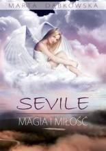 Okładka książki SEVILE. Magia i Miłość