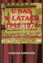 Okładka książki U nas w latach 1945-1975. Takie sobie wspominki