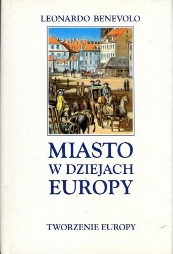 Okładka książki Miasto w dziejach Europy