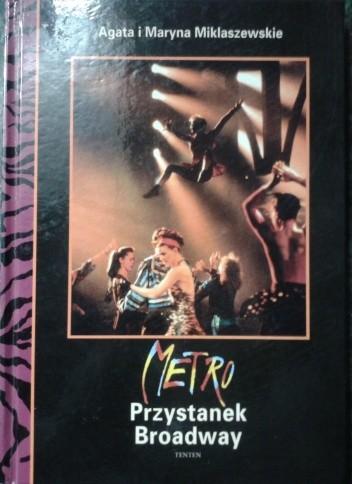 Okładka książki Metro : przystanek Broadway
