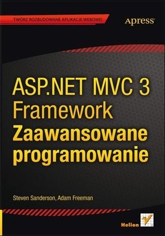 Okładka książki ASP.NET MVC 3 Framework. Zaawansowane programowanie