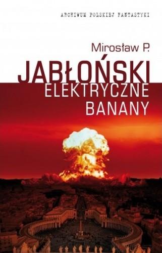 Okładka książki Elektryczne banany
