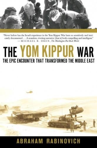 Okładka książki The Yom Kippur War. The epic encounter that transformed the Middle East