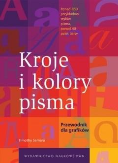Okładka książki Kroje i kolory pisma. Przewodnik dla grafików