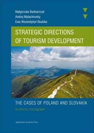 Okładka książki Strategic directions of tourism development. The cases of Poland and Slovakia. Scientific monograph