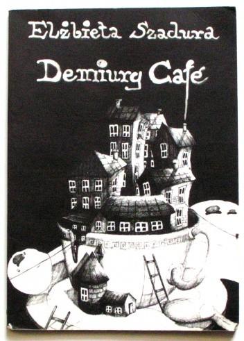 Okładka książki Demiurg Café