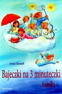 Okładka książki Bajeczki na 3 minuteczki: Aniołki