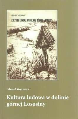 Okładka książki Kultura ludowa w dolinie górnej Łososiny