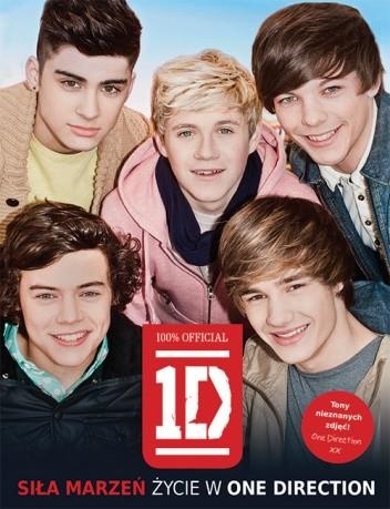 Okładka książki Siła marzeń. Życie w One Direction