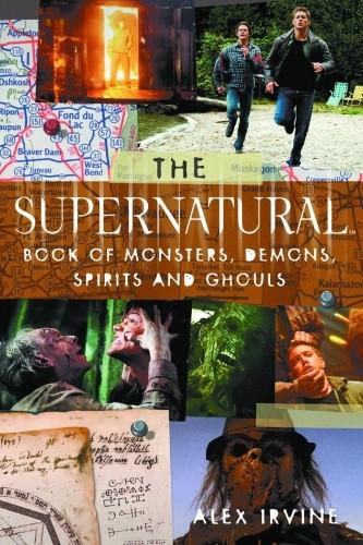 Okładka książki The Supernatural Book of Monsters, Spirits, Demons, and Ghouls