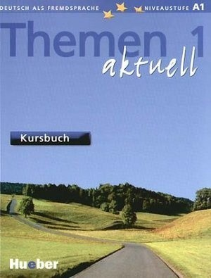 Okładka książki Themen aktuell 1: Deutsch als Fremdsprache: Niveaustufe A1: Kursbuch