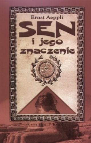 Okładka książki Sen i jego znaczenie