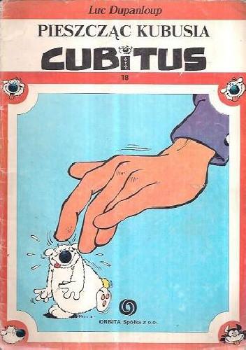 Okładka książki Cubitus. Pieszcząc Kubusia