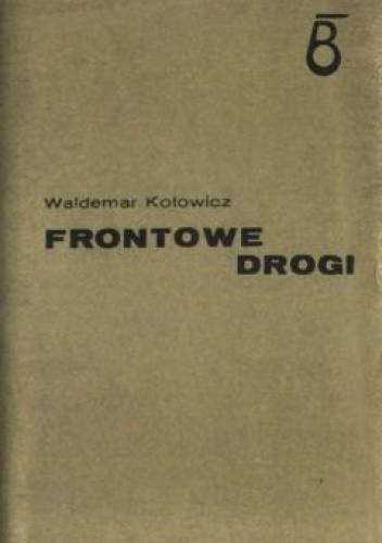 Okładka książki Frontowe drogi