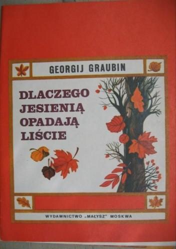 Okładka książki Dlaczego jesienią opadają liście