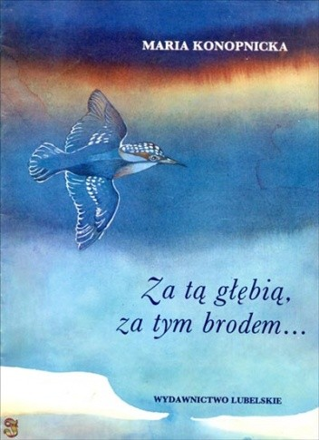 Okładka książki Za tą głębią, za tym brodem...