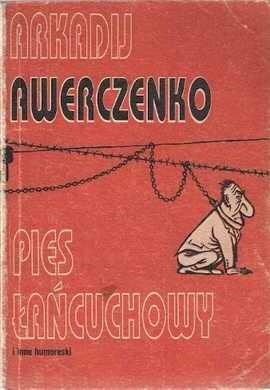 Okładka książki Pies łańcuchowy i inne humoreski