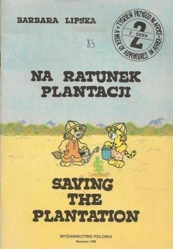Okładka książki Na ratunek plantacji\Saving the plantation
