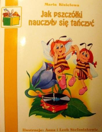 Okładka książki Jak pszczółki nauczyły się tańczyć