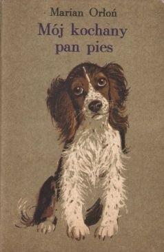 Okładka książki Mój kochany pan pies