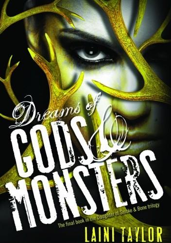 Okładka książki Dreams of Gods & Monsters