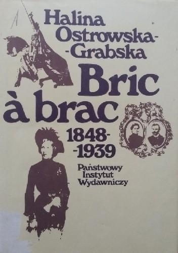Okładka książki Bric-á-brac 1848-1939