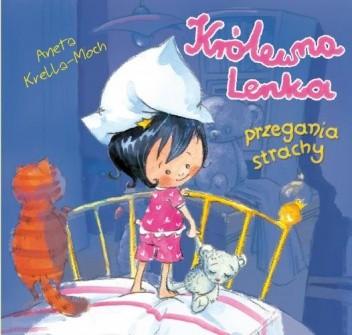 Okładka książki Królewna Lenka przegania strachy