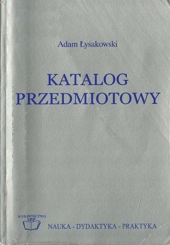 Okładka książki Katalog przedmiotowy. Część I: Teoria