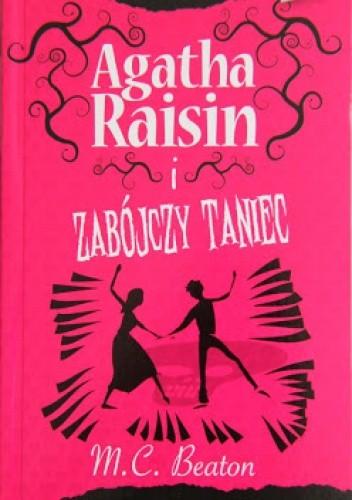 Okładka książki Agatha Raisin i zabójczy taniec