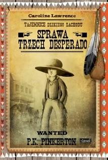 Okładka książki Sprawa trzech desperado