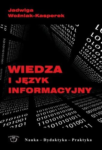 Okładka książki Wiedza i język informacyjny w paradygmacie sieciowym
