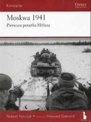 Okładka książki Moskwa 1941. Pierwsza porażka Hitlera.