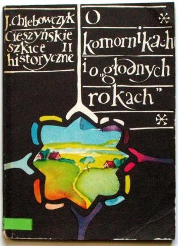Okładka książki Cieszyńskie szkice historyczne II. O komornikach i o