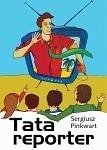 Okładka książki Tata reporter