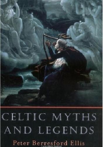 Okładka książki Celtic Myths and Legends