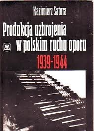 Okładka książki Produkcja uzbrojenia w polskim ruchu oporu 1939-1944