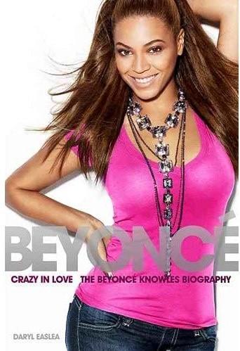 Okładka książki Crazy In Love - biografia Beyoncé Knowles