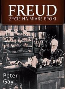 Okładka książki Freud. Życie na miarę epoki