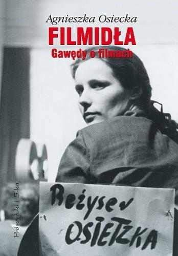 Okładka książki Filmidła. Gawędy o filmach