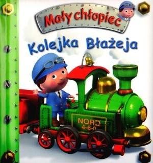 Okładka książki Mały chłopiec. Kolejka Błażeja