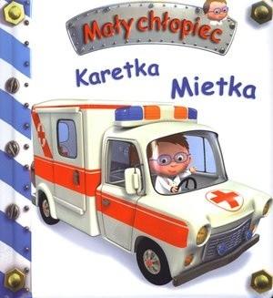 Okładka książki Mały chłopiec. Karetka Mietka
