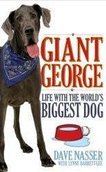 Okładka książki Giant George Life With the World's Biggest Dog