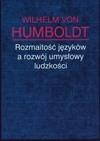 Okładka książki Rozmaitość języków a rozwój umysłowy ludzkości