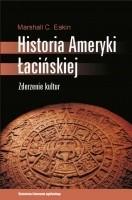 Okładka książki Historia Ameryki Łacińskiej. Zderzenie kultur