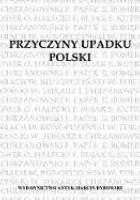 Przyczyny upadku Polski. Odczyty