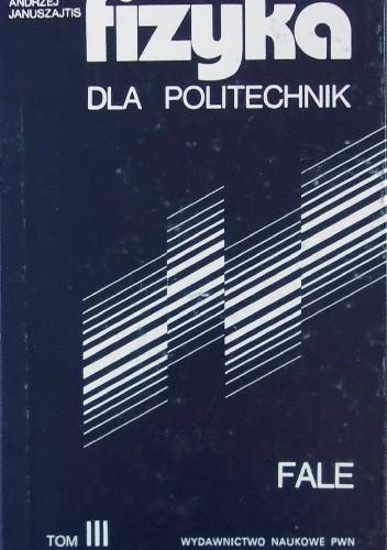 Okładka książki Fizyka dla politechnik, tom III. Fale