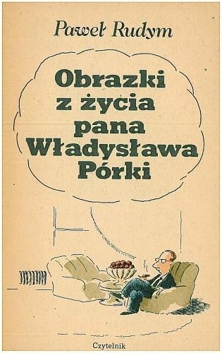 Okładka książki Obrazki z życia pana Władysława Pórki