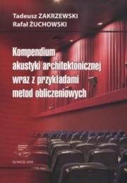 Okładka książki Kompendium akustyki architektonicznej wraz z przykładami metod obliczeniowych