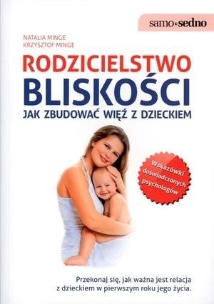 Okładka książki Rodzicielstwo bliskości. Jak zbudować więź z dzieckiem
