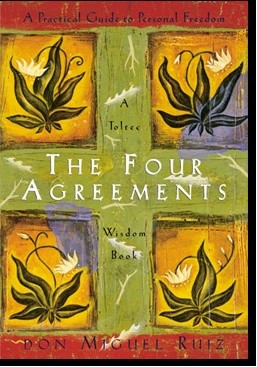 Okładka książki The Four Agreements: A Practical Guide to Personal Freedom (A Toltec Wisdom Book)